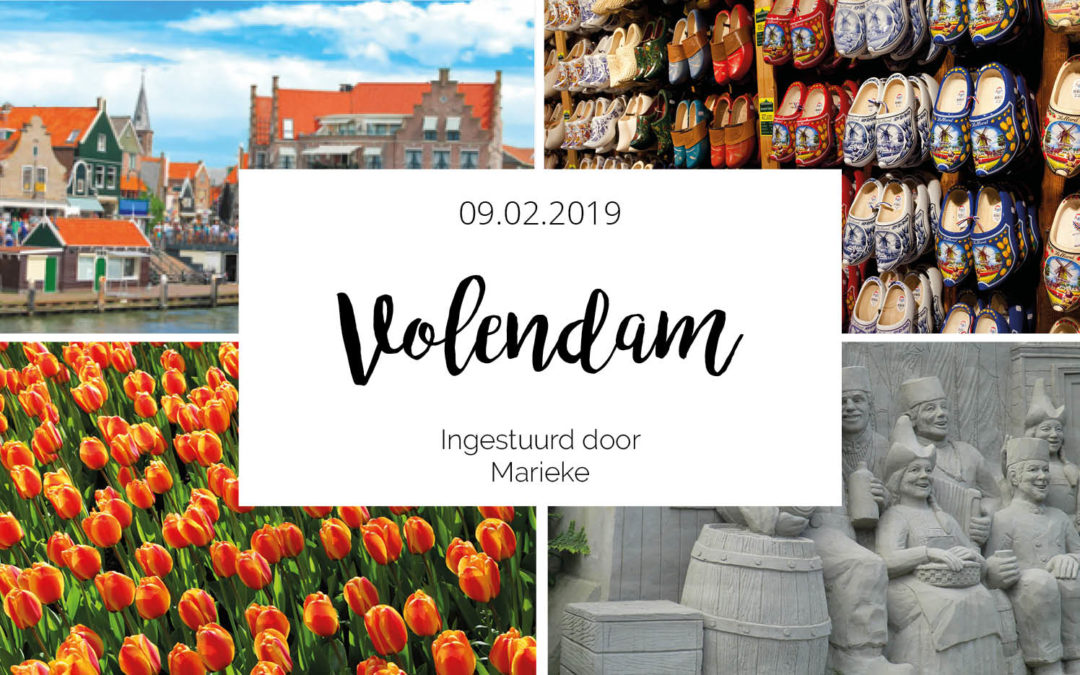 Dagje uit naar Volendam