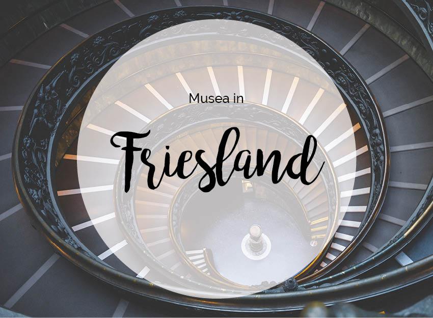 Musea in Friesland