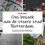 Ons bezoek aan de stoere stad Rotterdam